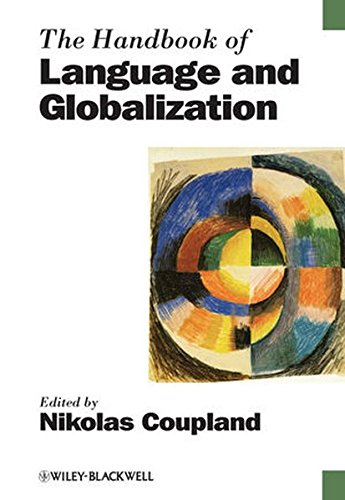 The Handbook of Language and Globalization by Wiley-Blackwell