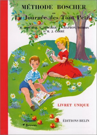 Methode Borches Ou LA Journee Des Tout Petits By M. Boscher 1999-12-02