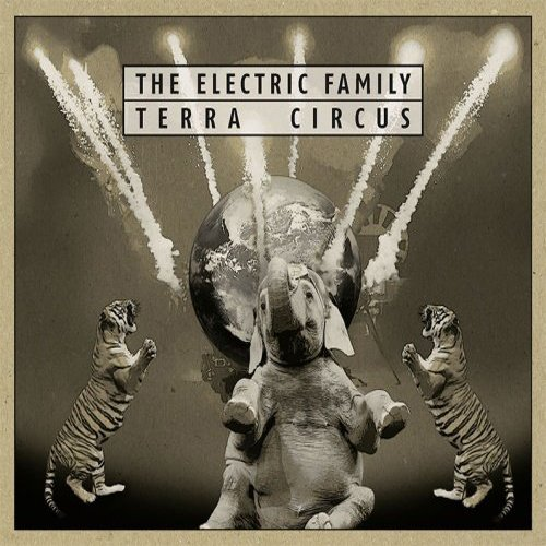 The Electric Family - Terra Circus (LP Vinyl)