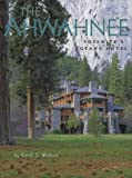 The Ahwahnee: Yosemite's Grand Hotel