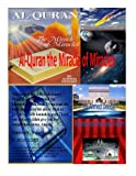 img - for Al-Quran The Miracle of Miracles book / textbook / text book