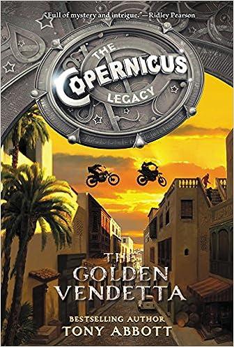 The Golden Vendetta The Copernicus Legacy