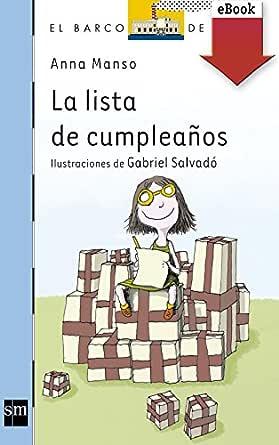 La lista de cumpleaños (El Barco de Vapor Azul nº 159)