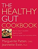img - for The Healthy Gut Cookbook (How to Keep in Excellent Digestive Health with 60 Recipes an) book / textbook / text book
