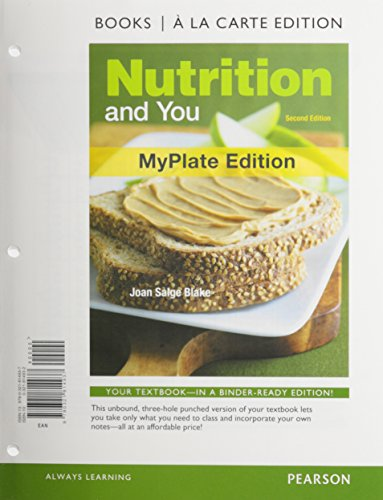 Nutrition and You, MyPlate Edition, Books a la Carte Plus MyNutritionLab with eText -- Access Card Package (2nd Edition)