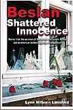 Beslan - Shattered Innocence, Lynn Milburn Lansford, 1419639951