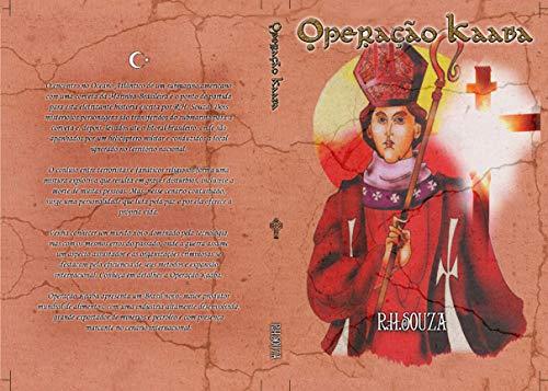 OPERAÇÃO KAABA (Portuguese Edition) by [SOUZA, REINALDO HEITOR]