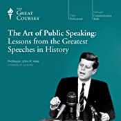 The Art of Public Speaking: Lessons from the Greatest Speeches in History | The Great Courses, John R. Hale Ph.D. University of Cambridge