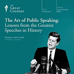 The Art of Public Speaking: Lessons from the Greatest Speeches in History Lecture