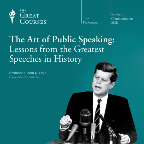 The Art of Public Speaking: Lessons from the Greatest Speeches in History cover