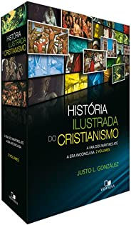 História Ilustrada do Cristianismo. A Era dos Mártires Até a Era Inconclusa - Caixa. Volume 1 e 2