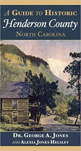 A Guide to Historic Henderson County North Carolina: Dr