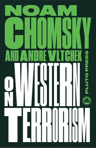 On Western Terrorism - New Edition: From Hiroshima to Drone Warfare (Chomsky Perspectives)