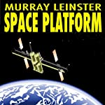 Space Platform | Murray Leinster