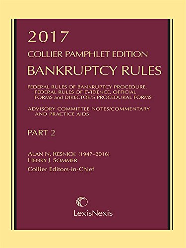 2017-Collier-Pamphlet-Edition-Part-2-Bankruptcy-Rules