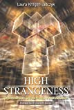 High Strangeness, Laura Knight-Jadczyk, 1897244347