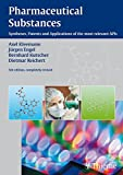 Pharmaceutical Substances, 5th Edition, 2009: Syntheses, Patents and Applications of the most relevant APIs