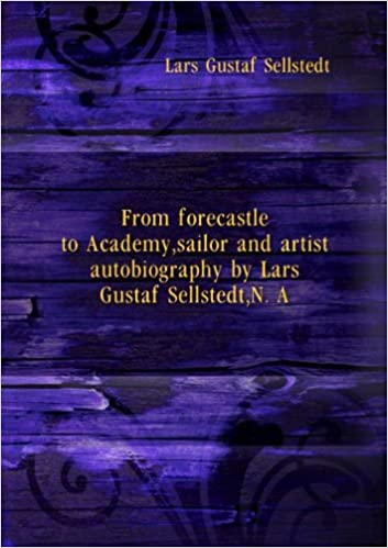 From forecastle to Academy, sailor and artist autobiography