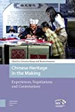 "Christina Maags and Marina Svensson, ""Chinese Heritage in the Making: Experiences, Negotiations, and Contestations"" (Amsterdam UP, 2018)"