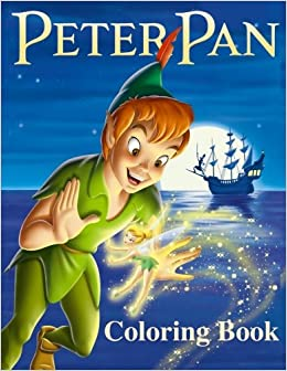 Amazon.com: Peter Pan Coloring Book: Coloring Book for Kids and ...