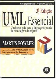 UML Essencial. Um Breve Guia Para a Linguagem-Padrão de Modelagem Para Objetos