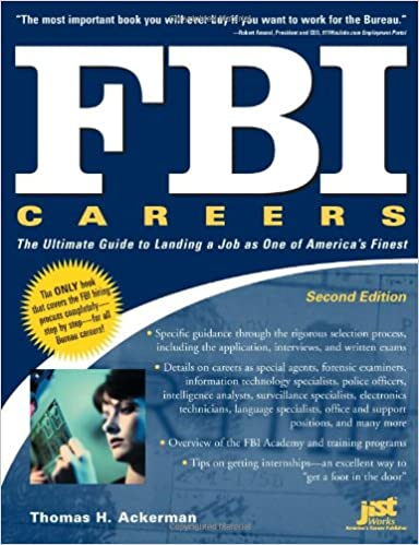 FBI Careers: The Ultimate Guide to Landing a Job as One of Americas Finest, 2nd Edition