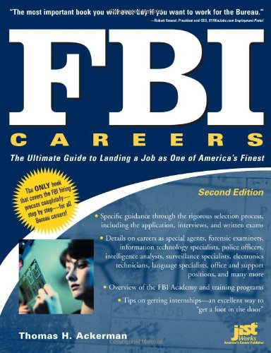 FBI Careers: The Ultimate Guide to Landing a Job as One of America's Finest, 2nd (Catalina Landing)