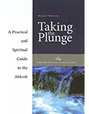 Taking the Plunge: Practical and Spiritual Guide to the Mikveh
