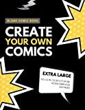 Blank Comic Book: Create Your Own Comics: Extra Large, 220 Pages, Action Templates (Blank Comic Book for Kids) (Volume 1)