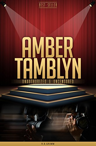 Amber Tamblyn Unauthorized & Uncensored (All Ages Deluxe Edition with Videos)