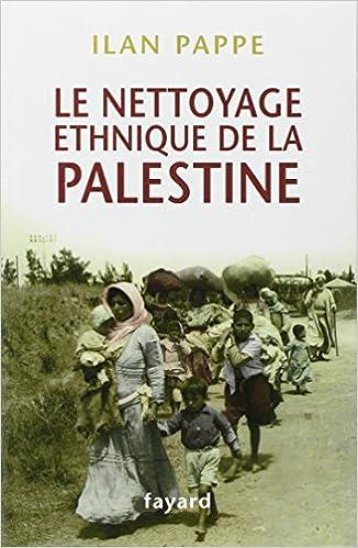 Demande: le nettoyage ethnique de la palestine