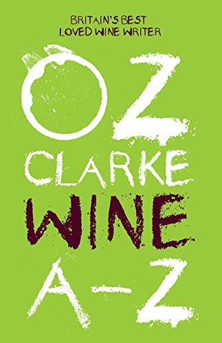 Oz Clarke Wine A-Z by Oz Clarke