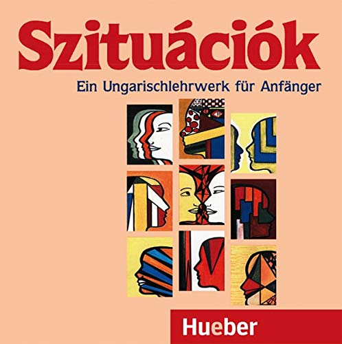 Szituációk: Ein Ungarischlehrwerk für Anfänger / 2 Audio-CDs