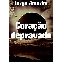 Coração depravado (Portuguese Edition)
