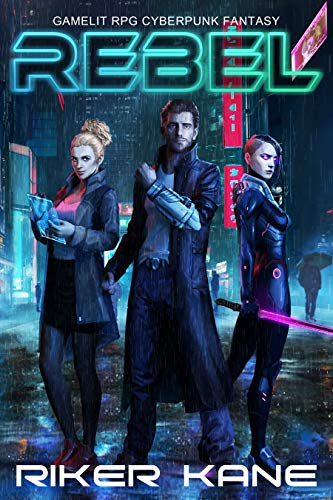 Rebel: GameLit RPG Cyberpunk Fantasy (Best Sci Fi Rpg)