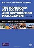 img - for The Handbook of Logistics and Distribution Management: Understanding the Supply Chain book / textbook / text book