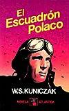 img - for El Escuadron Polaco (Colecion Libro Elegido) book / textbook / text book