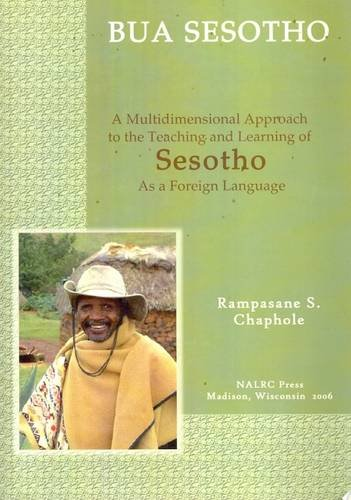 Bua Sesotho (LET'S SPEAK AFRICAN LANGUAGE SERIES) (Afro Asiatic Languages Edition)