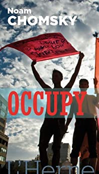 Occupy (French Edition) by [Chomsky, Noam]