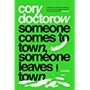 Someone Comes to Town, Someone Leaves Town: A Novel