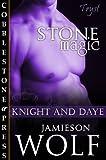 Stone Magic [Knight & Day Book 1]