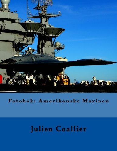 Read Online Fotobok: Amerikanske Marinen (Norwegian Edition) ebook