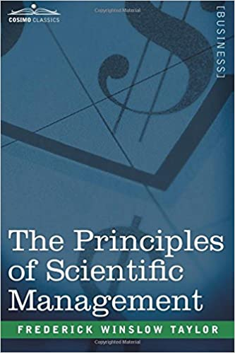 the principles of scientific management frederick winslow taylor  the principles of scientific management frederick winslow taylor 9781596058897 com books
