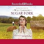 Sugar Fork | Walt Larimore
