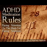 ADHD Medication Rules