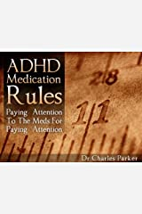 ADHD Medication Rules Kindle Edition