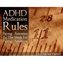 ADHD Medication Rules