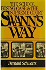 Swann's Way: The School Busing Case and the Supreme Court Hardcover
