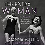 Kyпить The Extra Woman: How Marjorie Hillis Led a Generation of Women to Live Alone and Like It на Amazon.com