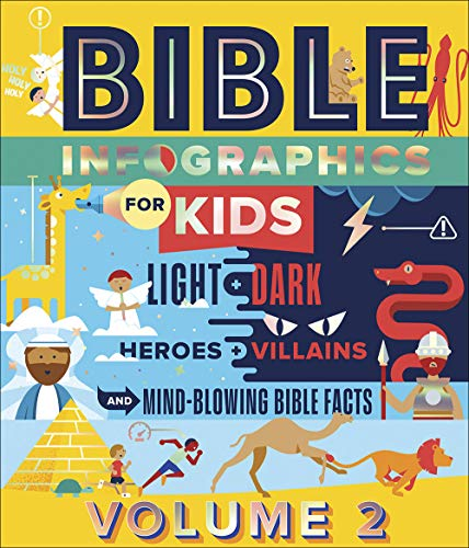 Bible Infographics for Kids Volume 2: Light and Dark, Heroes and Villains, and Mind-Blowing Bible Facts